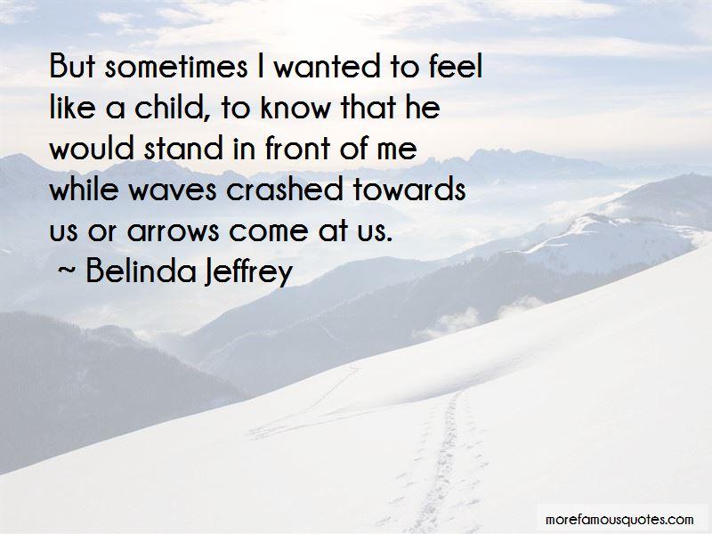 Belinda Jeffrey Quotes Pictures 2