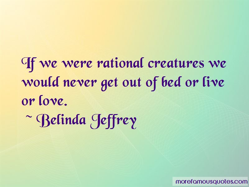 Belinda Jeffrey Quotes