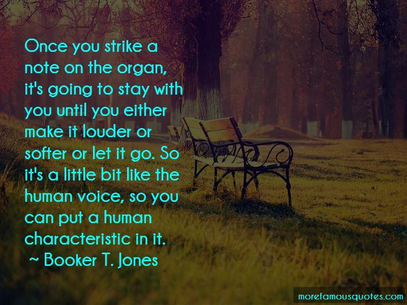 Booker T. Jones Quotes Pictures 2