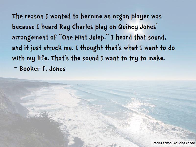 Booker T. Jones Quotes Pictures 3