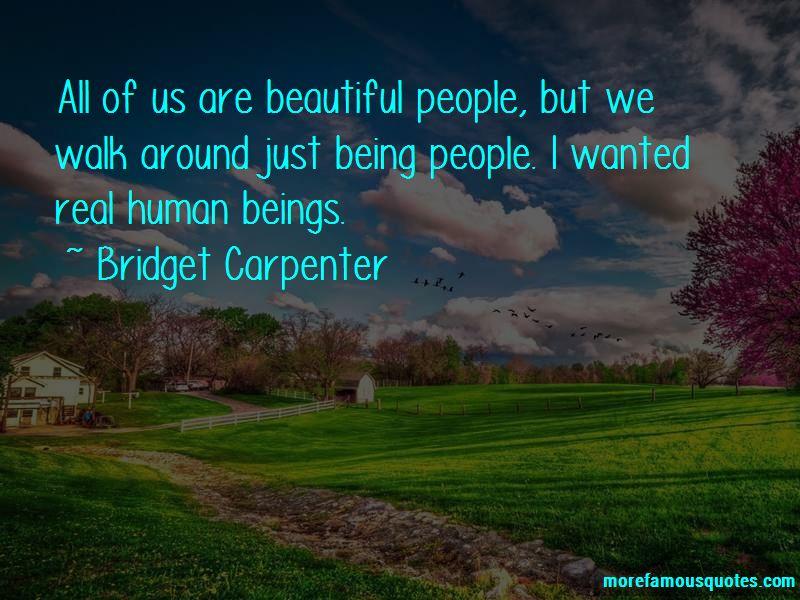 Bridget Carpenter Quotes Pictures 3