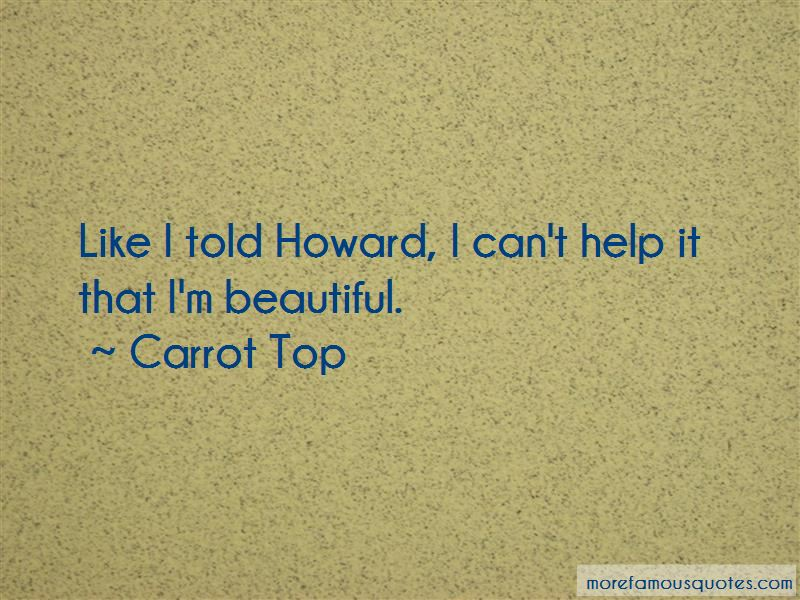 Carrot Top Quotes Pictures 3