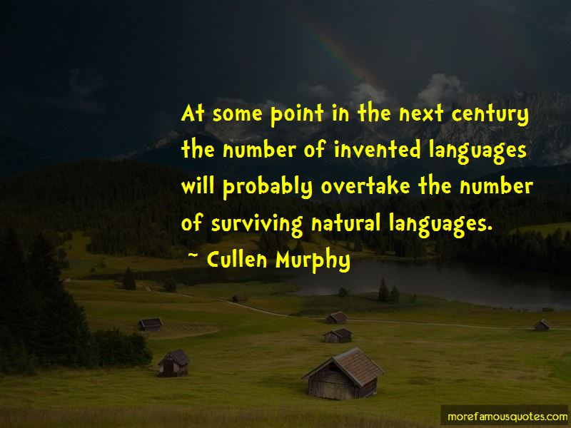 Cullen Murphy Quotes Pictures 3