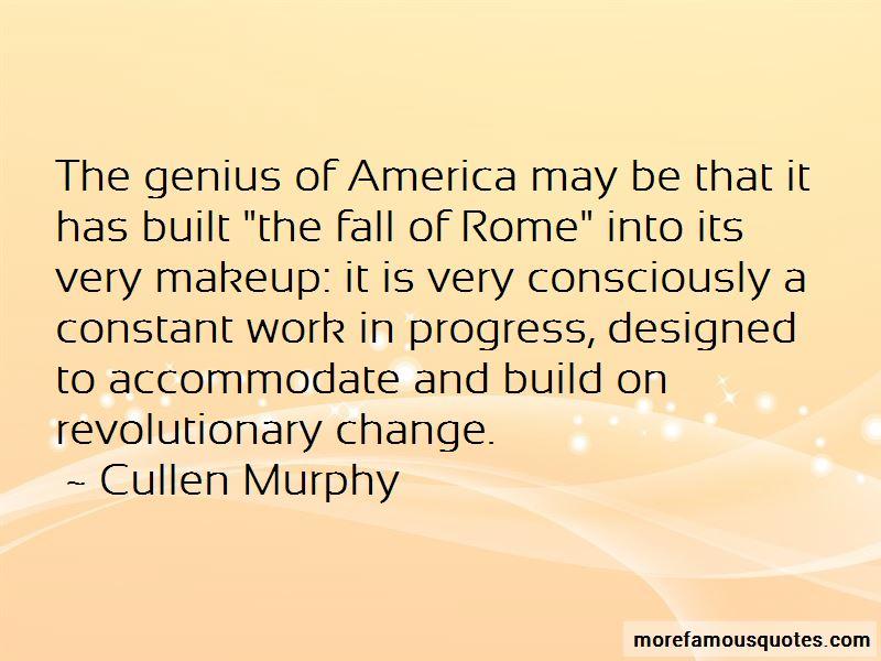 Cullen Murphy Quotes
