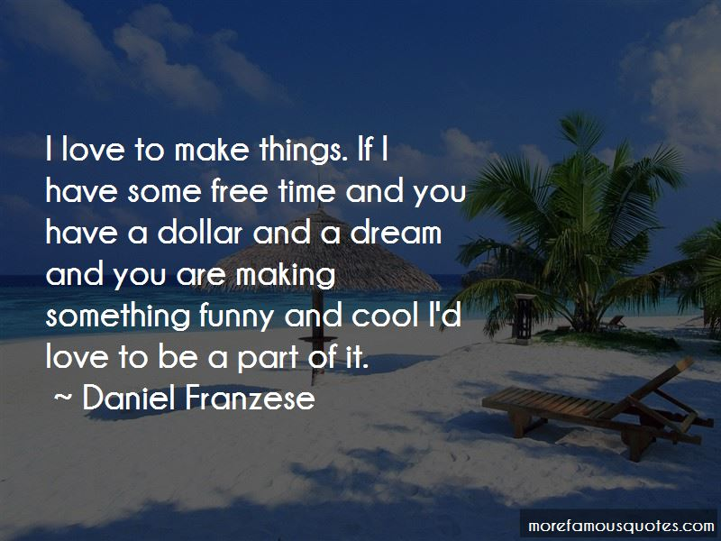 Daniel Franzese Quotes Pictures 2