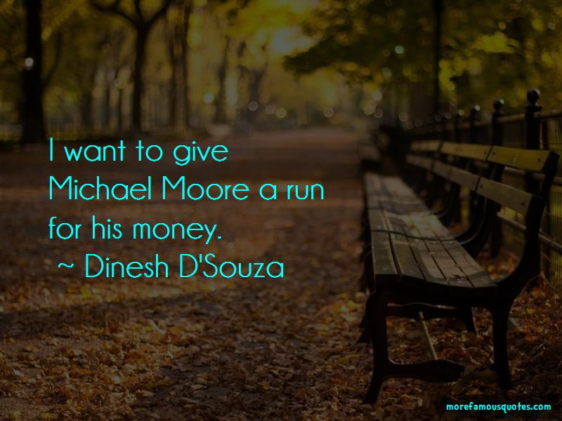 Dinesh D'Souza Quotes Pictures 4