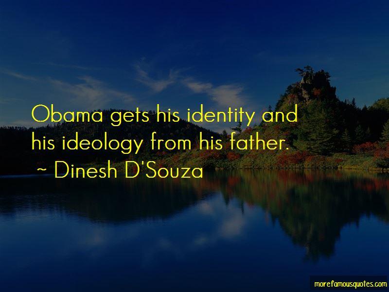Dinesh D'Souza Quotes