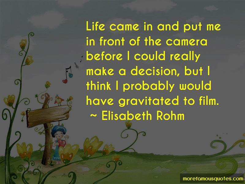 Elisabeth Rohm Quotes