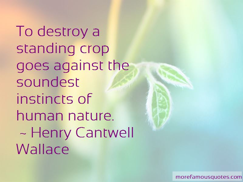 Henry Cantwell Wallace Quotes