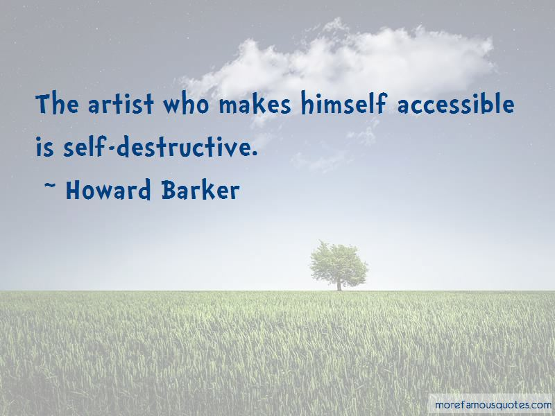 Howard Barker Quotes Pictures 2