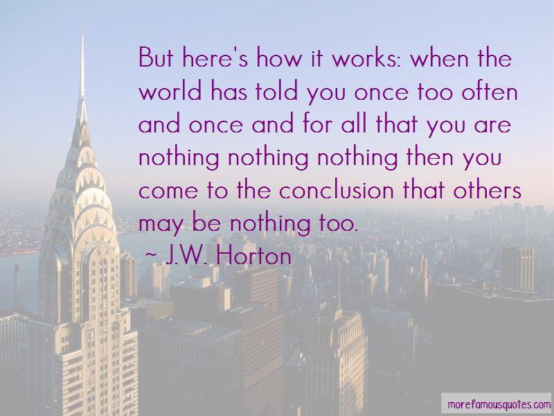 J.W. Horton Quotes