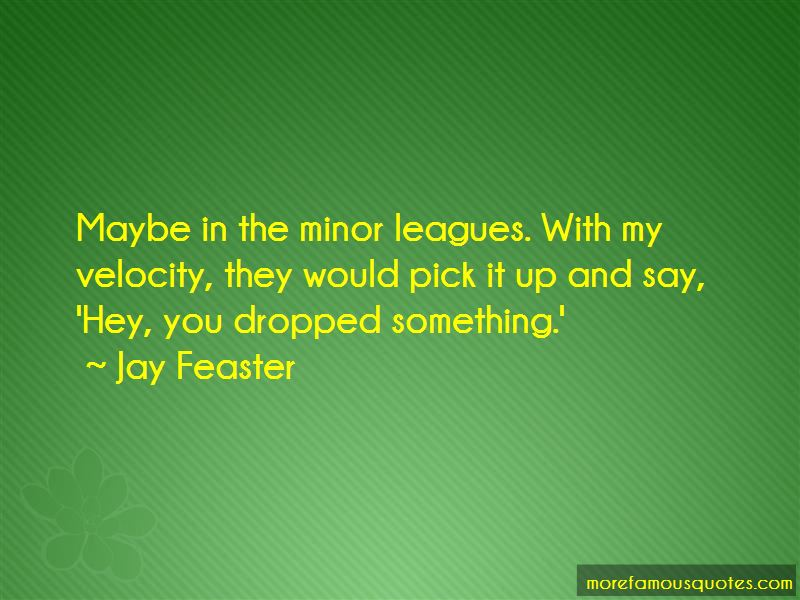 Jay Feaster Quotes Pictures 3