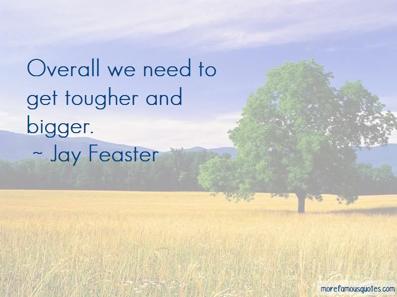 Jay Feaster Quotes