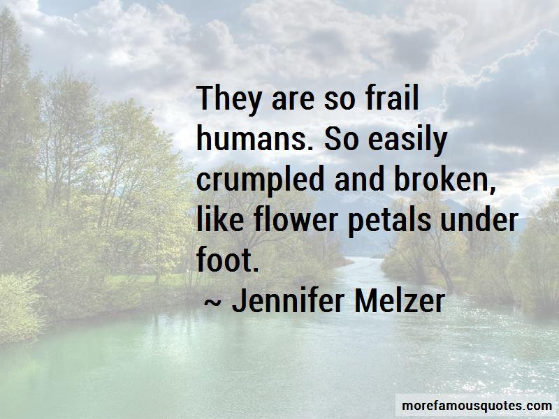 Jennifer Melzer Quotes Pictures 2