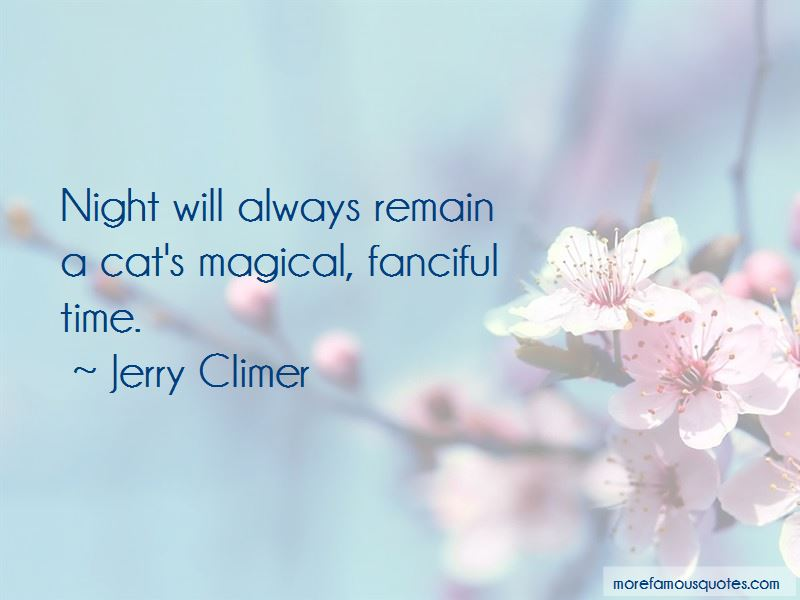 Jerry Climer Quotes