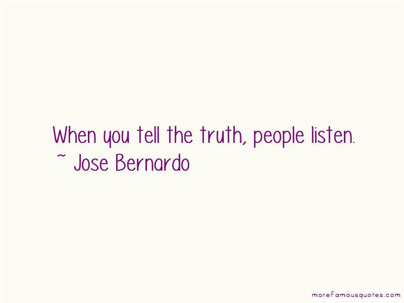 Jose Bernardo Quotes