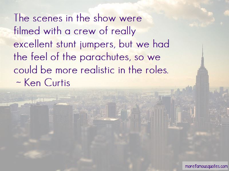 Ken Curtis Quotes Pictures 3
