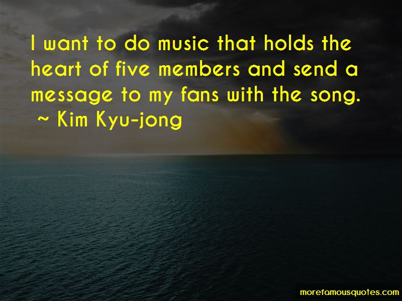 Kim Kyu-jong Quotes Pictures 3