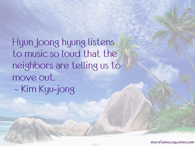 Kim Kyu-jong Quotes