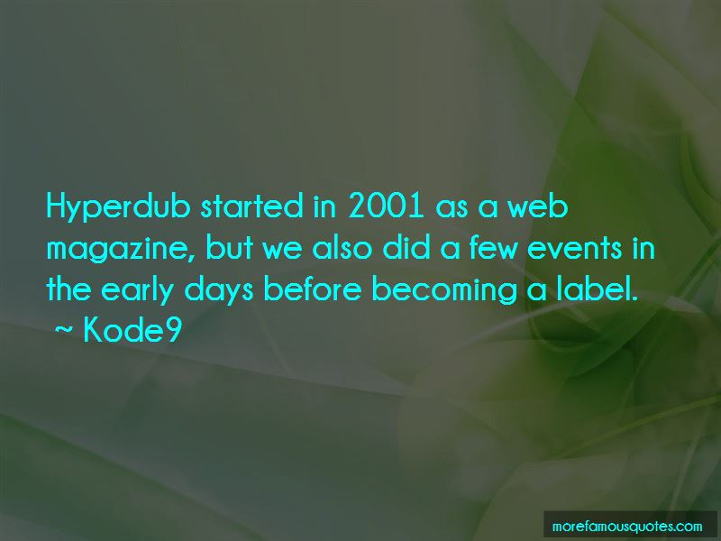 Kode9 Quotes