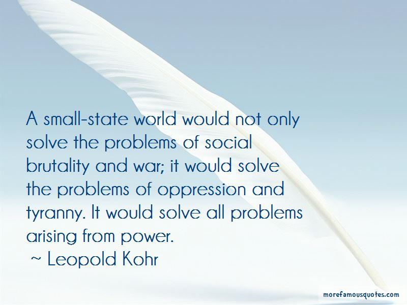 Leopold Kohr Quotes