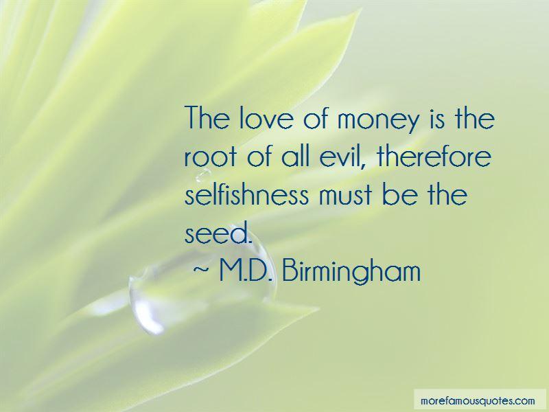 M.D. Birmingham Quotes