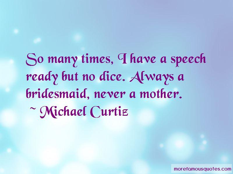Michael Curtiz Quotes Pictures 3