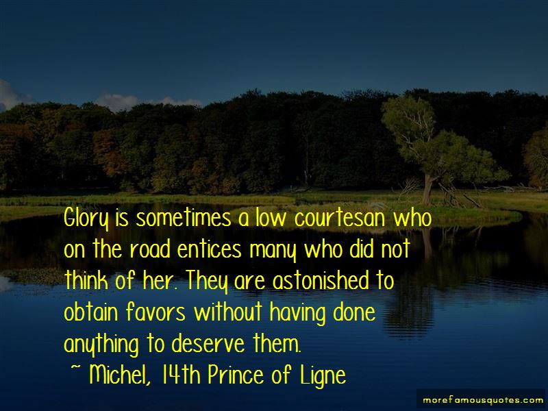 Michel, 14th Prince Of Ligne Quotes