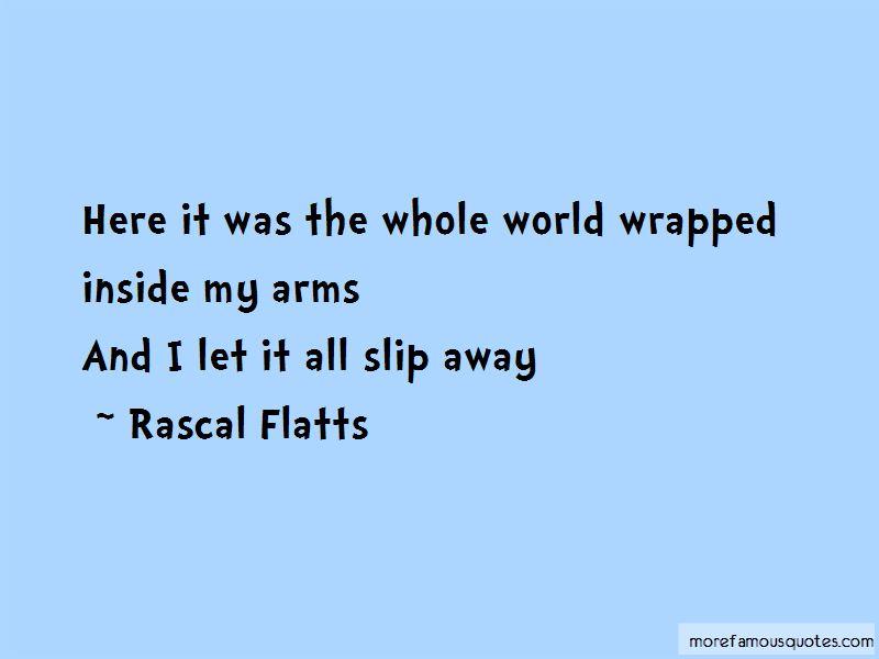 Rascal Flatts Quotes