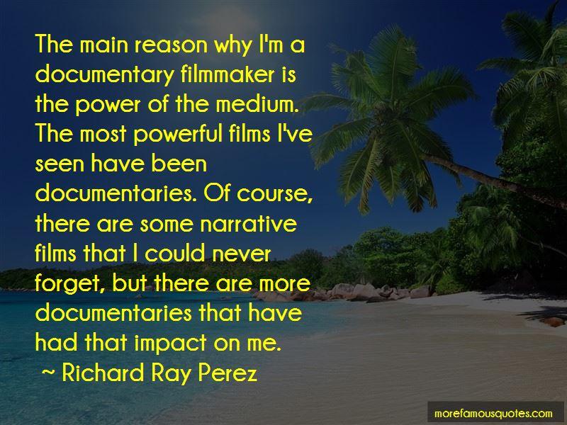 Richard Ray Perez Quotes Pictures 2