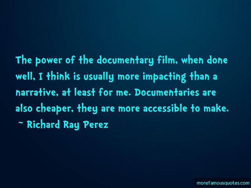 Richard Ray Perez Quotes Pictures 3