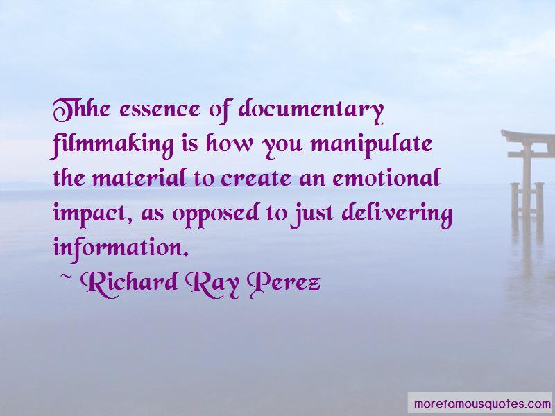 Richard Ray Perez Quotes