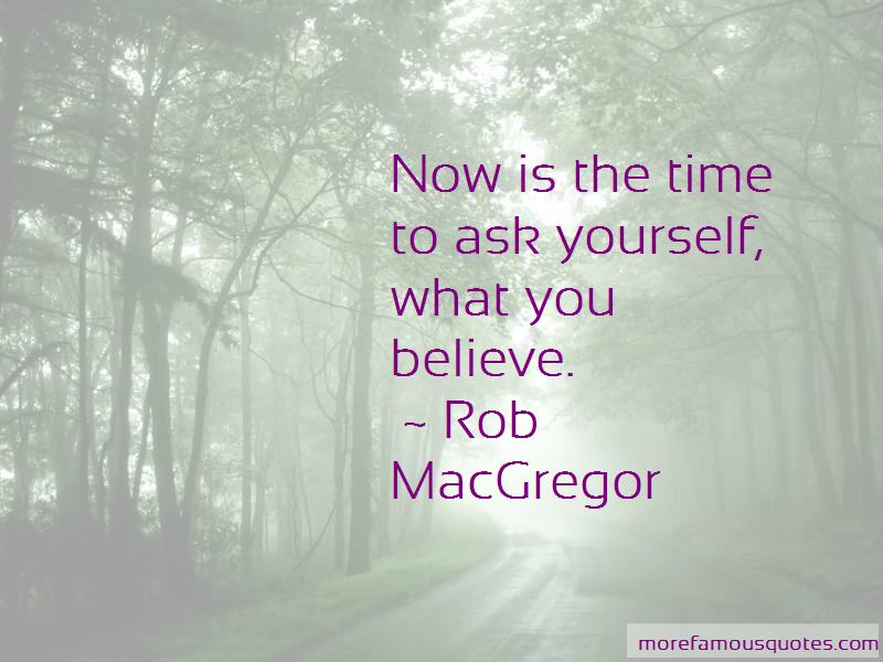 Rob MacGregor Quotes Pictures 3