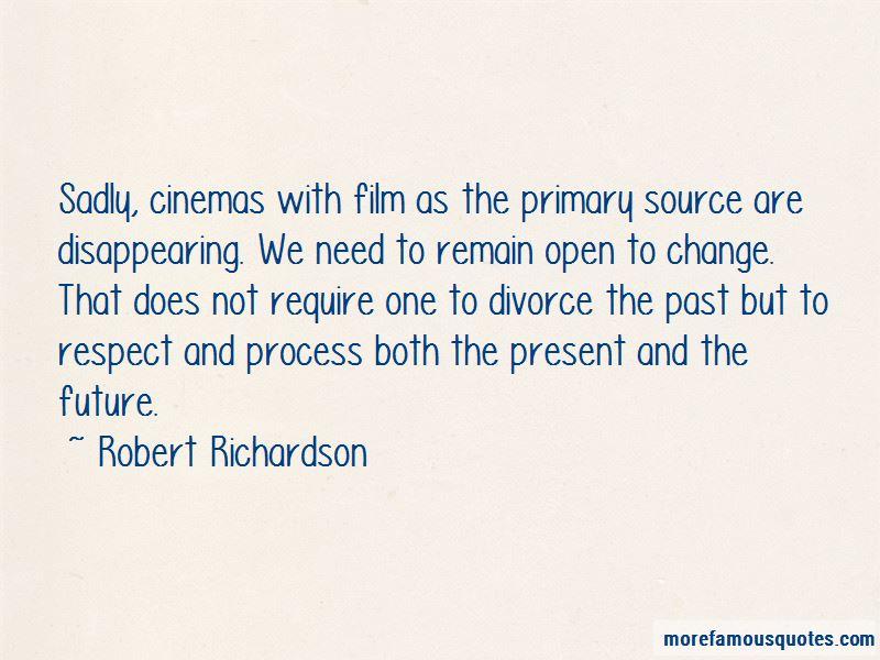 Robert Richardson Quotes Pictures 2