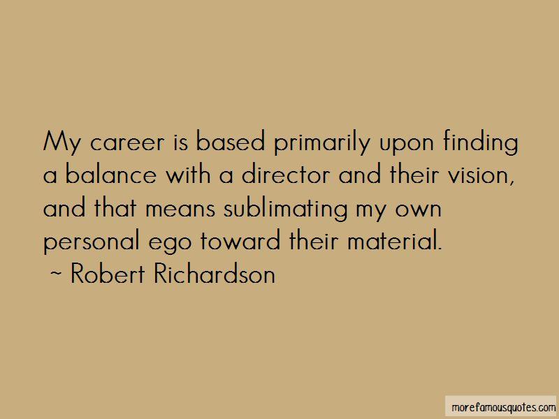 Robert Richardson Quotes Pictures 3