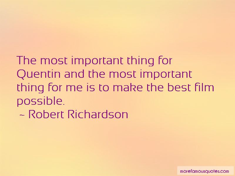 Robert Richardson Quotes Pictures 4