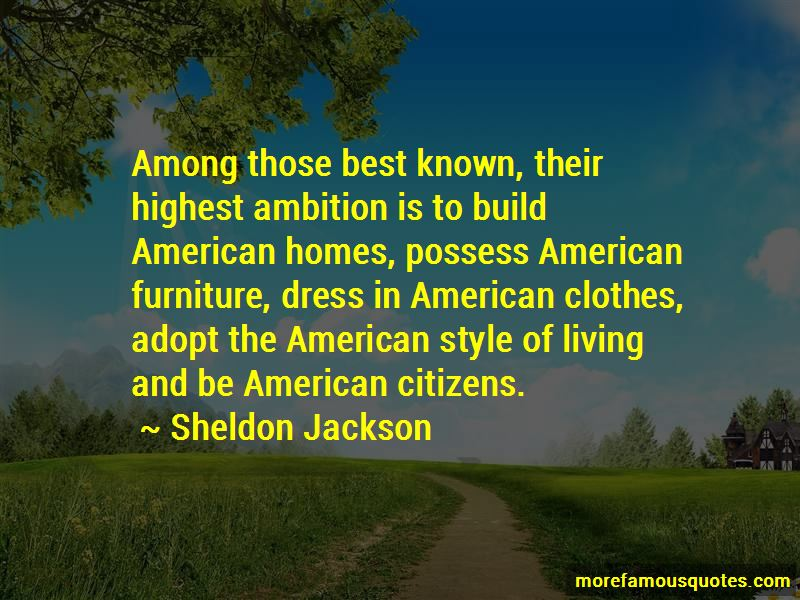 Sheldon Jackson Quotes Pictures 2