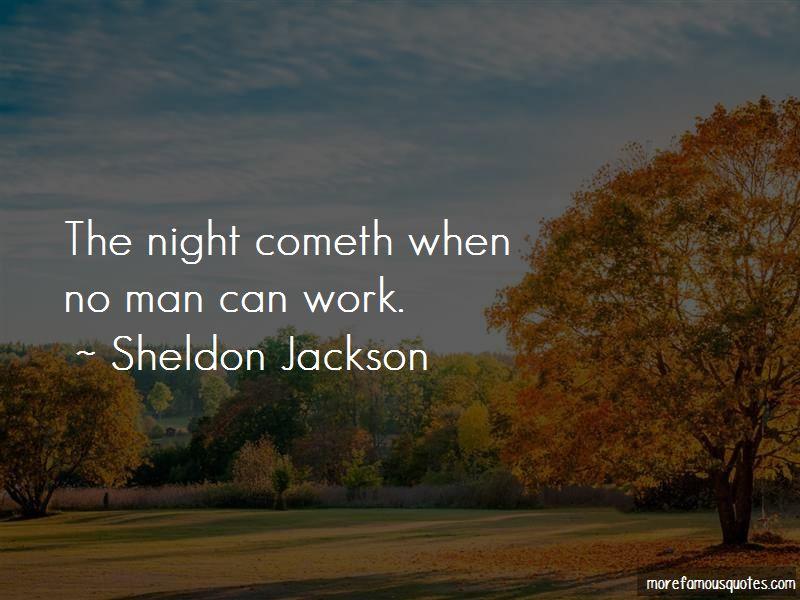 Sheldon Jackson Quotes