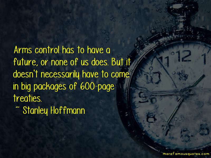 Stanley Hoffmann Quotes Pictures 2