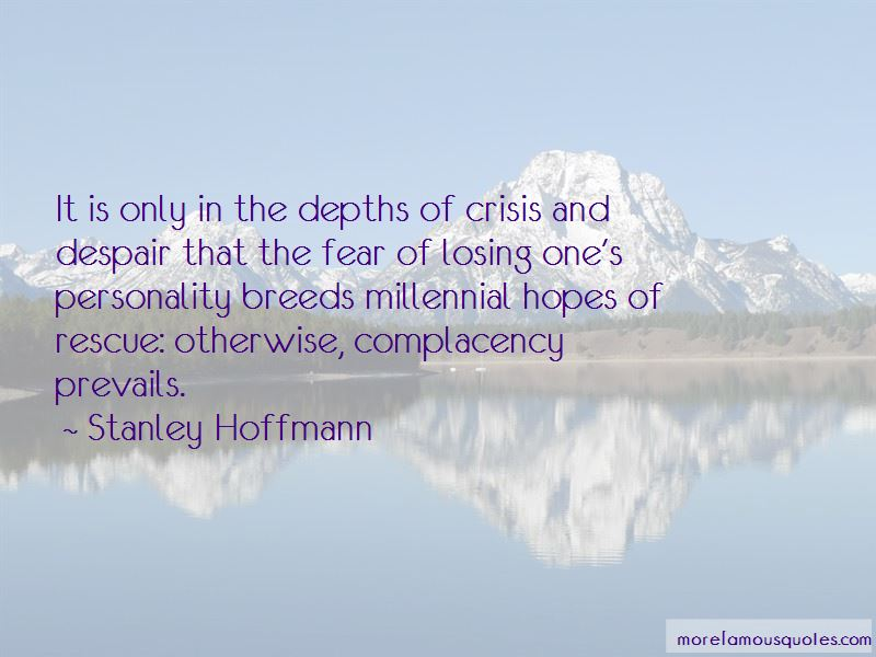 Stanley Hoffmann Quotes Pictures 3