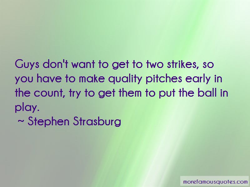 Stephen Strasburg Quotes Pictures 2