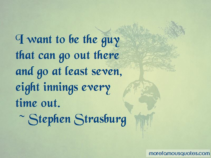 Stephen Strasburg Quotes