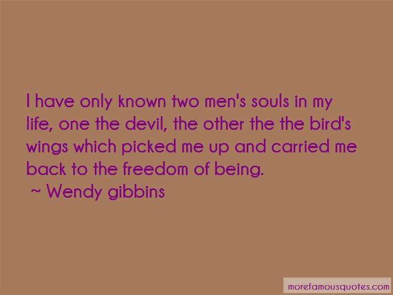 Wendy Gibbins Quotes