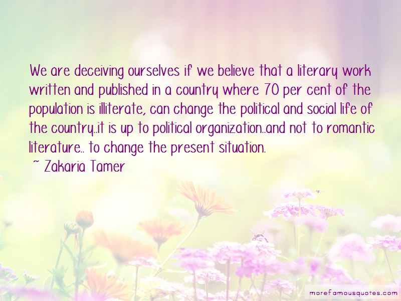 Zakaria Tamer Quotes