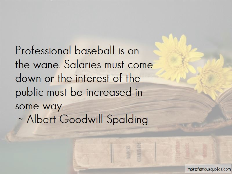 Albert Goodwill Spalding Quotes Pictures 3