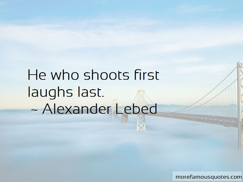 Alexander Lebed Quotes Pictures 2