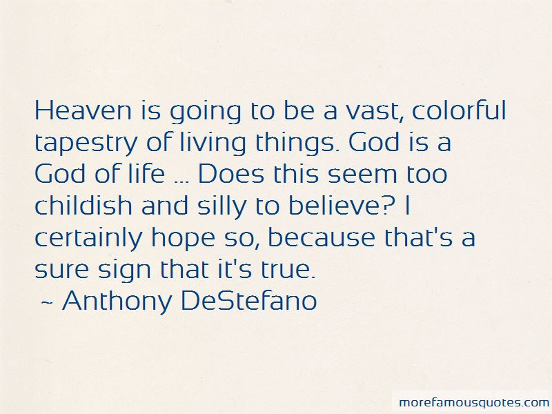 Anthony DeStefano Quotes Pictures 2