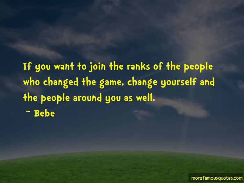 Bebe Quotes Pictures 2