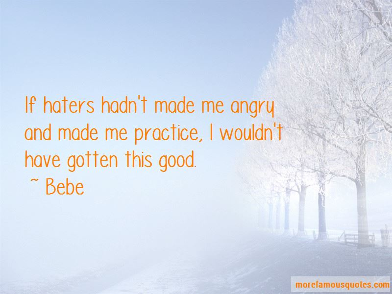 Bebe Quotes Pictures 3