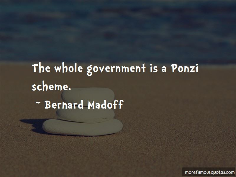 Bernard Madoff Quotes Pictures 4